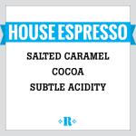 House Espresso