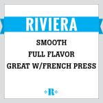 Riviera blend dark roast